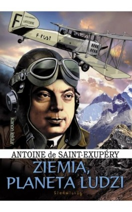 Ziemia Planeta ludzi - Antoine de Saint-Exupery - Ebook - 978-83-7791-738-1