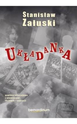 Układanka - Stanisław Załuski - Ebook - 978-83-7823-786-0