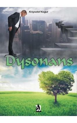 Dysonans - Krzysztof Kogut - Ebook - 978-83-7900-184-2