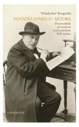 Notatki starego aktora - Władysław Krogulski - Ebook - 978-83-242-2580-4
