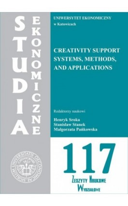 Creativity support systems, methods and applications. SE 117 - Ebook