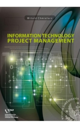 Information technology project management - Witold Chmielarz - Ebook - 978-83-65402-08-0