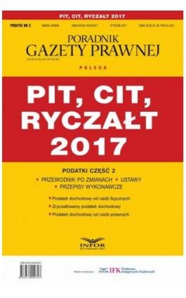 Podatki cz.2 PIT, CIT, RYCZAŁT 2017 - Infor Pl - Ebook - 978-83-7440-980-3