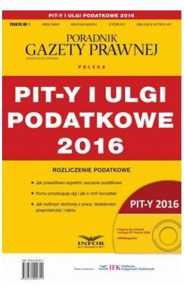 PIT-y i ulgi podatkowe 2016 - Grzegorz Ziółkowski - Ebook - 978-83-7440-971-1