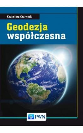 Geodezja współczesna - Kazimierz Czarnecki - Ebook - 978-83-01-19129-0