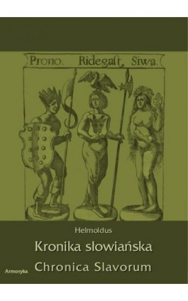 Kronika Słowiańska. Chronica Slavorum - Helmoldus - Ebook - 978-83-7950-391-9