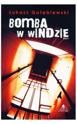 Bomba w windzie - Łukasz Gołębiewski - Ebook - 978-83-62948-12-3