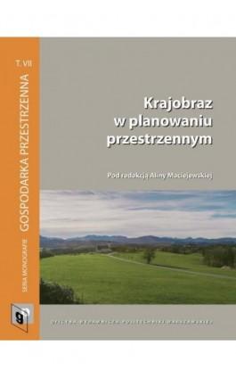 Krajobraz w planowaniu przestrzennym - Ebook - 978-83-7814-729-9