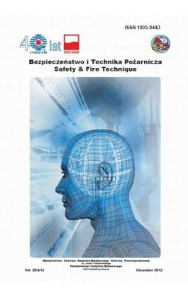Bezpieczeństwo i Technika Pożarnicza, Vol.28/4/2012 - Ebook