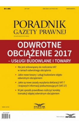 Odwrotne obciążenie 2017 – usługi budowlane i towary (PGP 2/2017) - Aneta Szwęch - Ebook - 978-83-65789-09-9