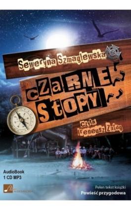 Czarne stopy - Seweryna Szmaglewska - Audiobook - 978-83-60313-55-8