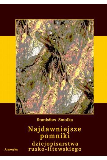 Najdawniejsze pomniki dziejopisarstwa rusko-litewskiego - Ebook - 978-83-8064-217-1
