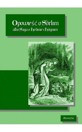 Opowieść o Sörlim - Nieznany - Ebook - 978-83-8064-429-8