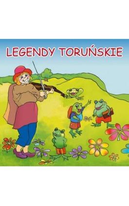 Legendy toruńskie - Małgorzata Korczyńska - Audiobook - 978-83-7898-487-0