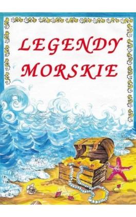 Legendy morskie - Małgorzata Korczyńska - Ebook - 978-83-7898-494-8