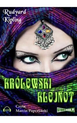 Królewski klejnot - Rudyard Kipling - Audiobook - 978-83-7927-107-8