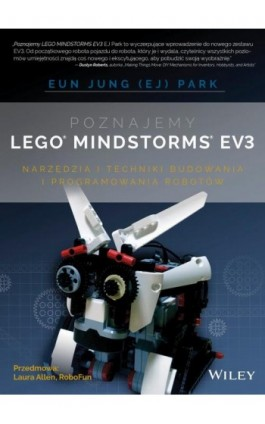 Poznajemy LEGO MINDSTORMS EV3 - Eun Jung Park - Ebook - 978-83-7541-178-2