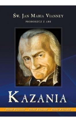 Kazania tom 1 - Jan Maria Vianney - Ebook - 978-83-257-0664-7