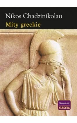 Mity greckie - Nikos Chadzinikolau - Ebook - 978-83-7791-291-1