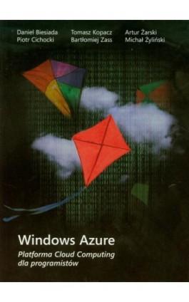 Windows Azure Platforma Cloud Computing dla programistów - Praca zbiorowa - Ebook - 978-83-7541-304-5
