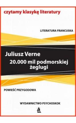 20.000 mil podmorskiej żeglugi - Juliusz Verne - Ebook - 978-83-7900-732-5