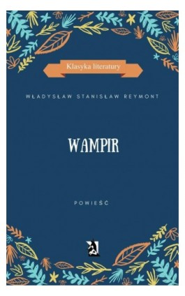 Wampir - Władysław Stanisław Reymont - Ebook - 978-83-8119-080-0