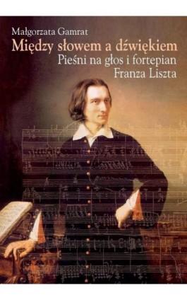Między słowem a dźwiękiem - Małgorzata Gamrat - Ebook - 978-83-235-2372-7