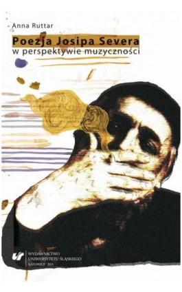 Poezja Josipa Severa w perspektywie muzyczności - Anna Ruttar - Ebook - 978-83-8012-421-9