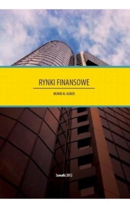 Rynki finansowe - Munir Al-Kaber - Ebook - 978-83-928525-7-5