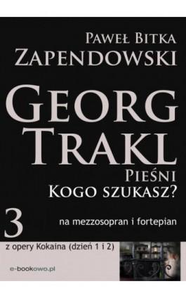Kogo szukasz - Paweł Bitka Zapendowski - Ebook - 978-83-62480-92-0