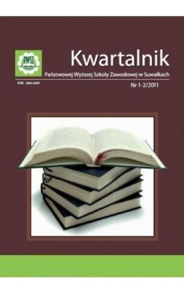 Kwartalnik Państwowej Wyższej Szkoły Zawodowej w Suwałkach nr 1-2/2011 - Praca zbiorowa - Ebook
