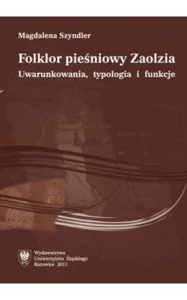 Folklor pieśniowy Zaolzia - Magdalena Szyndler - Ebook - 978-83-226-2377-0