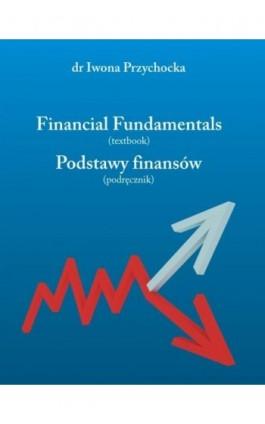 Financial fundamentals : (textbook) - Iwona Przychocka - Ebook - 978-83-928525-2-0