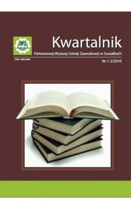 Kwartalnik Państwowej Wyższej Szkoły Zawodowej w Suwałkach nr  1-2/2010 - Praca zbiorowa - Ebook