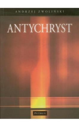 Antychryst - Andrzej Zwoliński - Ebook - 978-83-7720-153-4