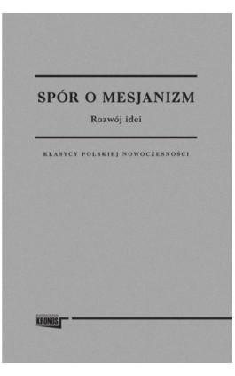 Spór o Mesjanizm - Opracowanie zbiorowe - Ebook - 978-83-62609-47-5