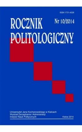 Rocznik Politologiczny, nr 10/2014 - Ebook