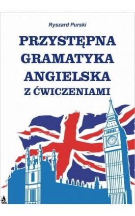 Przystępna gramatyka angielska - Ryszard Purski - Ebook - 978-83-7900-150-7