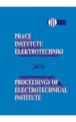 Prace Instytutu Elektrotechniki zeszyt 266 - Praca zbiorowa - Ebook