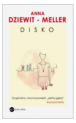 DISKO - Anna Dziewit-Meller - Ebook - 978-83-63387-12-9