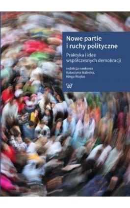 Nowe partie i ruchy polityczne - Ebook - 978-83-8090-363-0