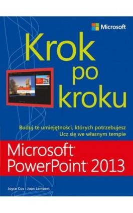 Microsoft PowerPoint 2013 Krok po kroku - Joan Lambert - Ebook - 978-83-7541-275-8