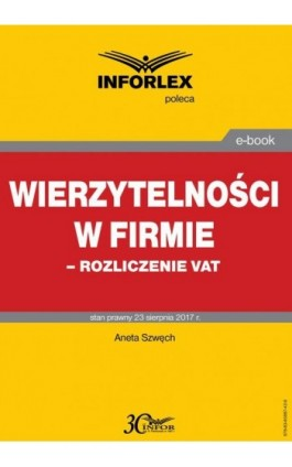 Wierzytelności w firmie – rozliczenie VAT - Aneta Szwęch - Ebook - 978-83-65887-42-9