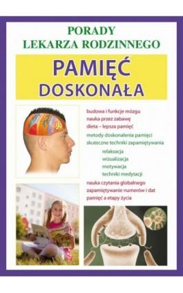 Pamięć doskonała - Agnieszka Umińska - Ebook - 978-83-7774-404-8