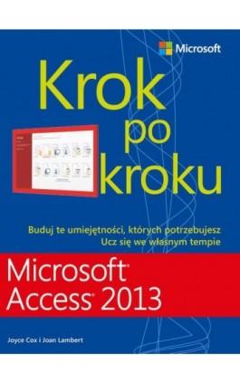 Microsoft Access 2013 Krok po kroku - Joyce Cox - Ebook - 978-83-7541-259-8