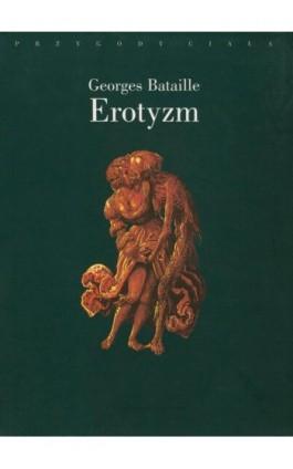Erotyzm - Georges Bataille - Ebook - 978-83-7453-386-7