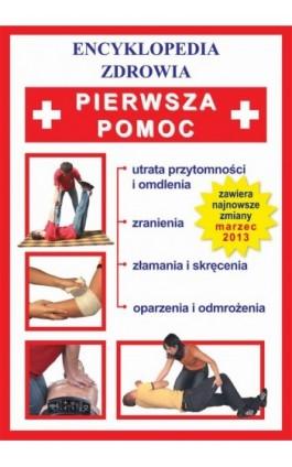 Pierwsza pomoc - Brygida Czapiewska - Ebook - 978-83-7898-377-4