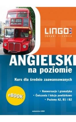 Angielski na poziomie - Gabriela Oberda - Ebook - 978-83-7892-208-7