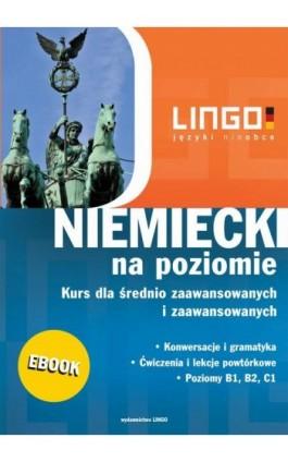 Niemiecki na poziomie - Tomasz Sielecki - Ebook - 978-83-7892-201-8