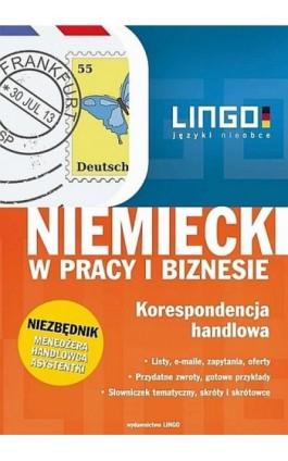 Niemiecki w pracy i biznesie Korespondencja handlowa - Iwona Kienzler - Ebook - 978-83-63165-76-5